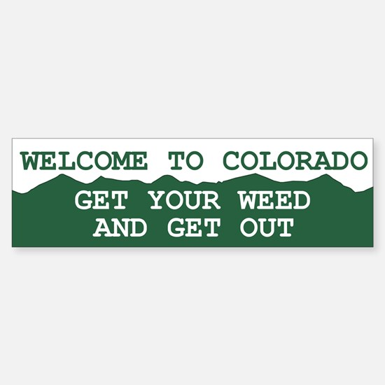 Welcome To Colorado Bumper Bumper Bumper Sticker