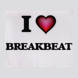 I Love BREAKBEAT Throw Blanket