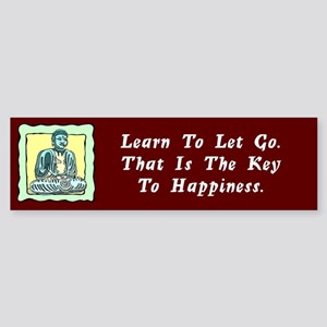 Learn To Let Go Bumper Sticker