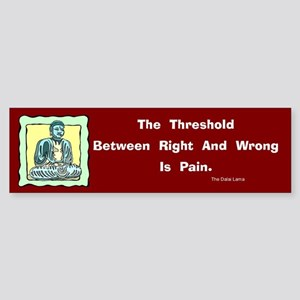 The Threshold Is Pain Bumper Sticker