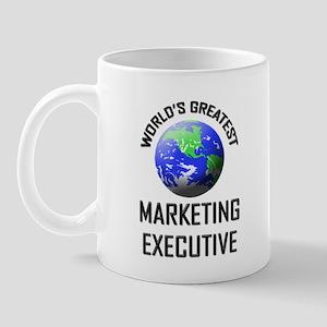 World's Greatest MARKETING EXECUTIVE Mug