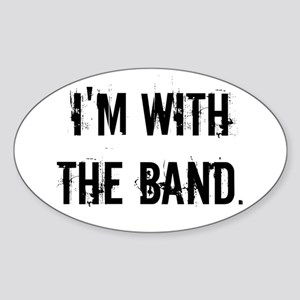 I'm With the Band. Sticker
