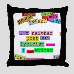 I am writer Throw Pillow