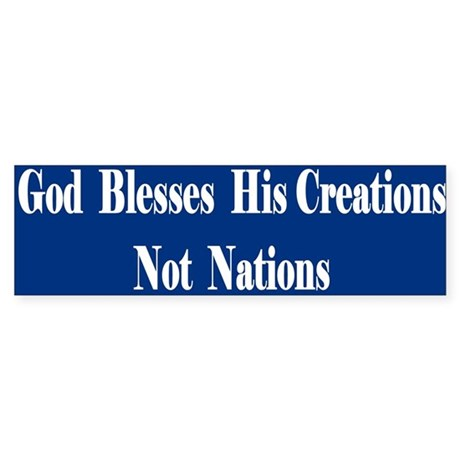 God Blesses... Bumper Sticker