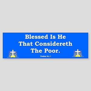 Considereth The Poor #2 Bumper Sticker