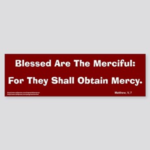 Merciful #2 Bumper Sticker