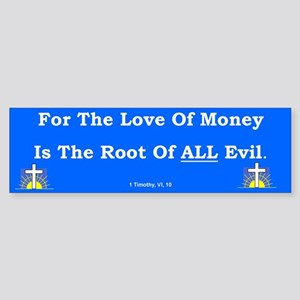 The Love Of Money #2 Bumper Sticker