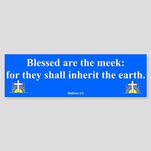Blessed Are The Meek Bumper Sticker