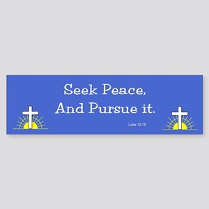 Seek Peace Bumper Sticker