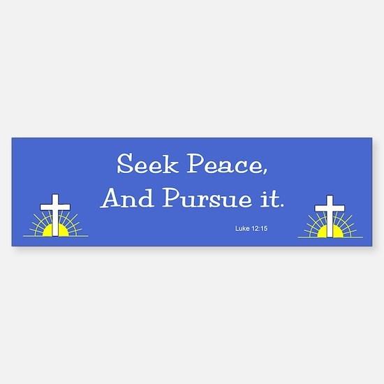 Seek Peace Bumper Bumper Bumper Sticker