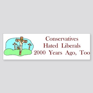 Conservatives Hated Bumper Sticker