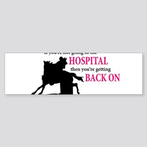 Barrel Racer: Hospital Bumper Sticker