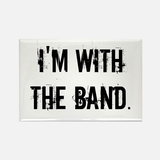 I'm With the Band. Magnets