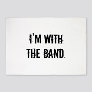 I'm With the Band. 5'x7'Area Rug