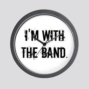 I'm With the Band. Wall Clock