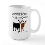Yes, I'm Goat Crazy! Large Mug