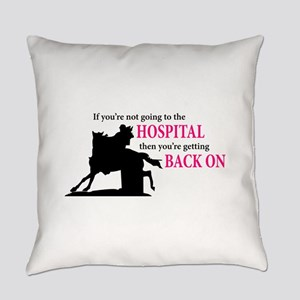 Barrel Racer: Hospital Everyday Pillow