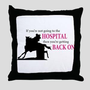 Barrel Racer: Hospital Throw Pillow