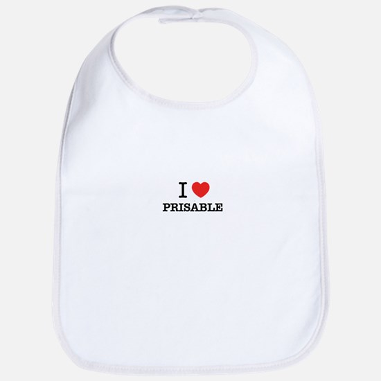 I Love PRISABLE Bib
