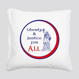 Liberty and Justice for All Square Canvas Pillow