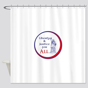 Liberty and Justice for All Shower Curtain
