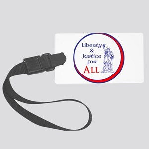 Liberty and Justice for All Luggage Tag