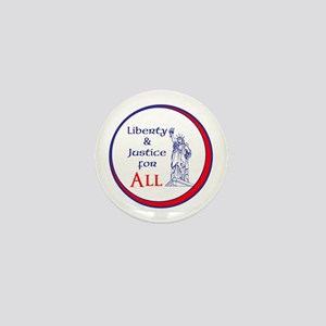 Liberty and Justice for All Mini Button