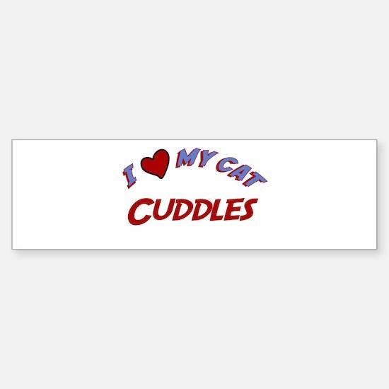 I Love My Cat Cuddles Bumper Bumper Bumper Sticker