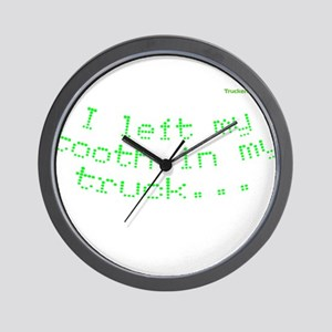 I left my tooth in my truck.. Wall Clock