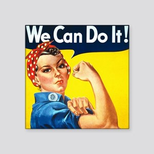 """Rosie The Riveter-We Can Do Square Sticker 3"""" x 3"""""""
