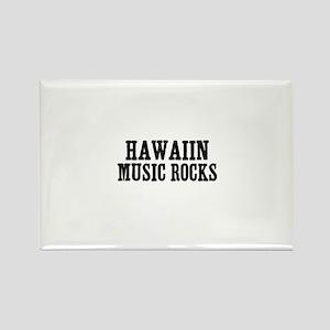 Hawaiin Music Rocks Rectangle Magnet