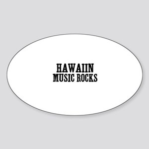 Hawaiin Music Rocks Oval Sticker
