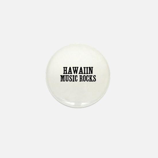 Hawaiin Music Rocks Mini Button