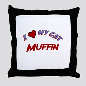 I Love My Cat Muffin Throw Pillow