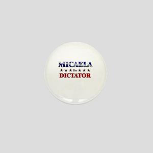 MICAELA for dictator Mini Button