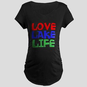 LOVE LAKE LIFE Maternity T-Shirt