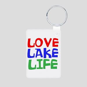 LOVE LAKE LIFE Keychains