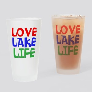 LOVE LAKE LIFE Drinking Glass