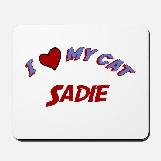 I Love My Cat Sadie Mousepad