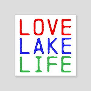 "LOVE LAKE LIFE (TW) Square Sticker 3"" x 3"""