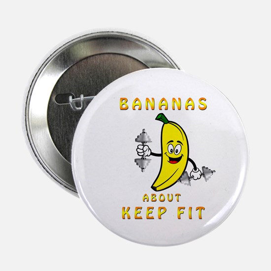 "Bananas About Keep Fit 2.25"" Button"