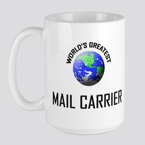 World's Greatest MAIL CARRIER Large Mug