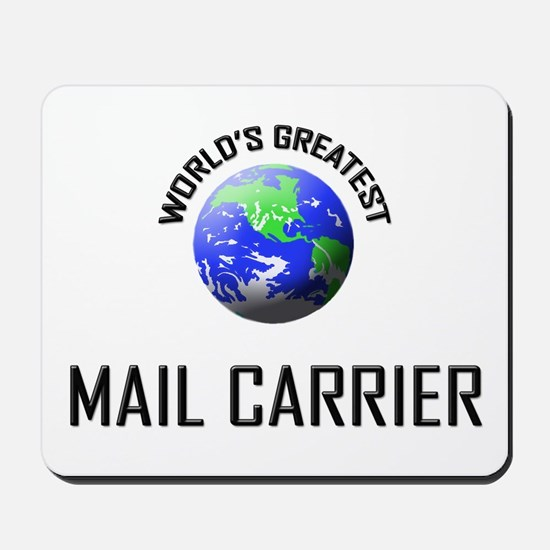 World's Greatest MAIL CARRIER Mousepad