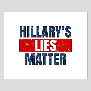 Hillary's Lies Matter Posters