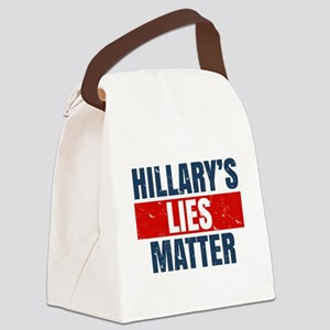 Hillary's Lies Matter Canvas Lunch Bag