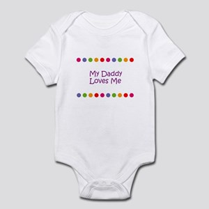 My Daddy Loves Me Infant Bodysuit