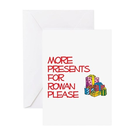 More Presents For Rowan Greeting Card