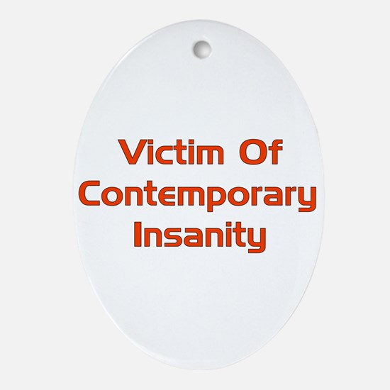 Contemporary Insanity Oval Ornament
