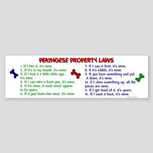 Pekingese Property Laws 2 Bumper Sticker