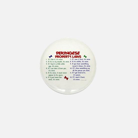 Pekingese Property Laws 2 Mini Button